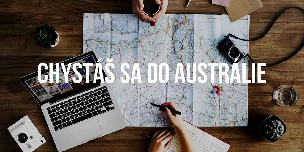 Život v Austrálii - Chystáš sa do Austrálie