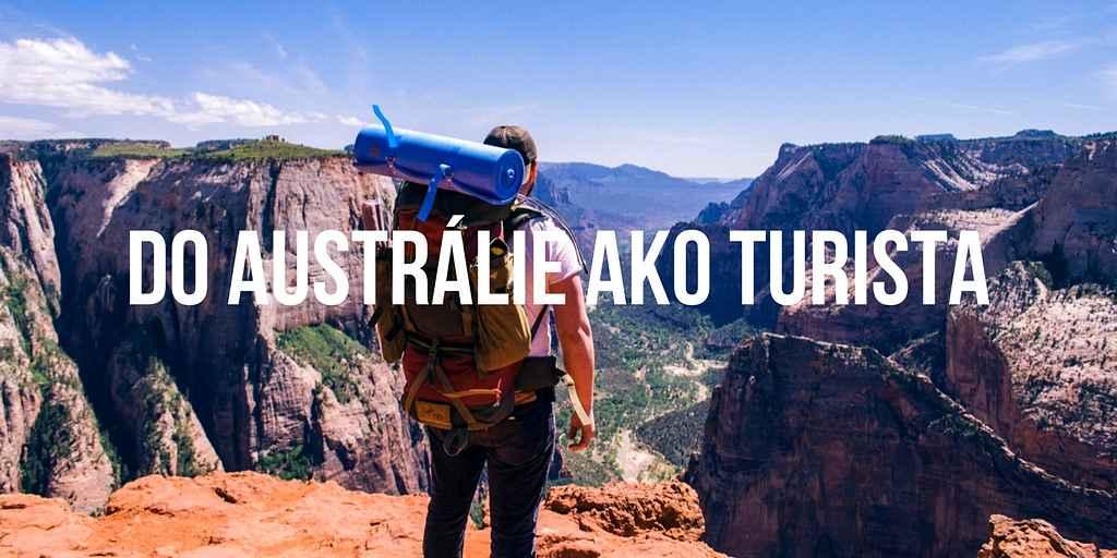 Život v Austrálii - Do Austrálie ako turista