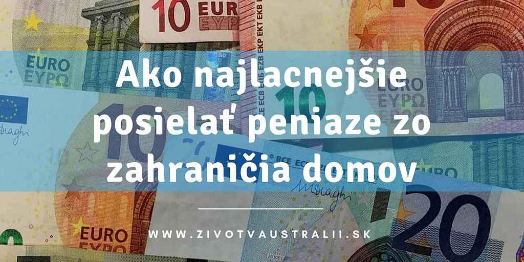 Ako najlacnejšie posielať peniaze zo zahraničia domov-2018