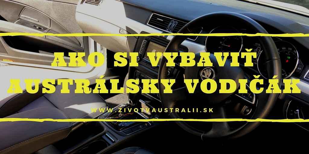 Ako si vybaviť austrálsky vodičák-2018