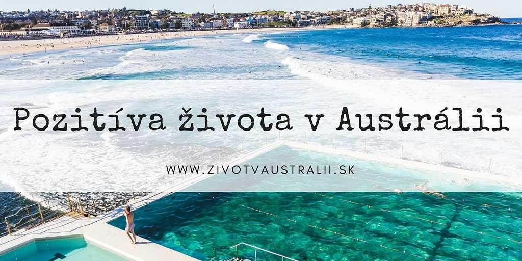 Pozitíva života v Austrálii-2018