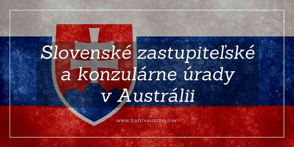 Slovenské zastupiteľské a konzulárne úrady v Austrálii-2018